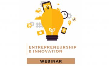 Entrepreneurship and Innovation WEBINAR #4